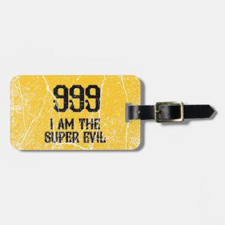 999, the super evil bag tag