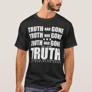 "999 ""Truth Had Gone"" Shirt"