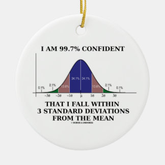 99.7% Confident Fall Within 3 Standard Deviations Christmas Ornaments