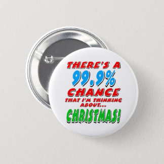 99.9% CHRISTMAS (blk) Pinback Button