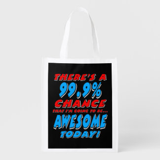 99.9% GOING TO BE AWESOME (wht) Grocery Bag