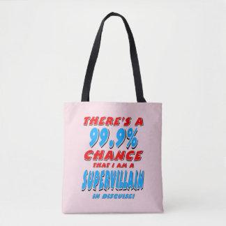 99.9% I am a SUPER VILLAIN (blk) Tote Bag
