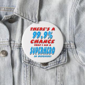 99.9% I am a SUPERHERO (blk) Pinback Button