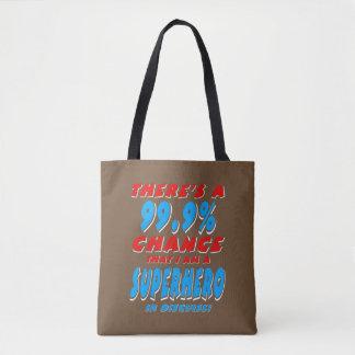 99.9% I am a SUPERHERO (wht) Tote Bag