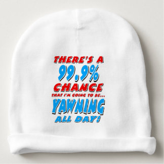 99.9% YAWNING ALL DAY (blk) Baby Beanie