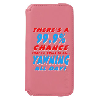 99.9% YAWNING ALL DAY (wht) iPhone 6/6s Wallet Case