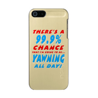 99.9% YAWNING ALL DAY (wht) Metallic Phone Case For iPhone SE/5/5s