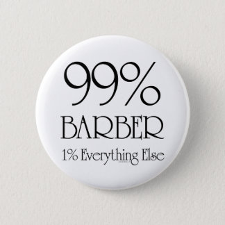 99% Barber Pinback Button