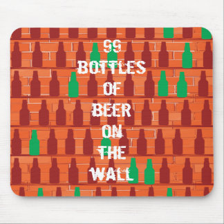 99 bottles of beer on the wall mouse pads
