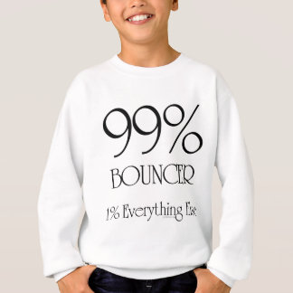 99% Bouncer Sweatshirt