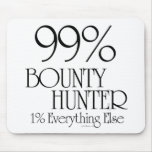 99% Bounty Hunter Mouse Pad