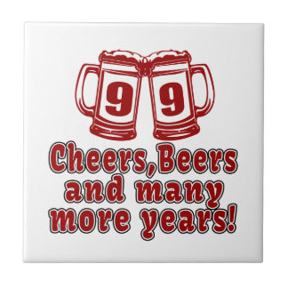 99 Cheers Beer Birthday Ceramic Tile