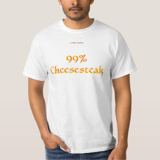 99% Cheesesteak T-Shirt