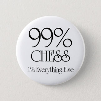 99% Chess Pinback Button