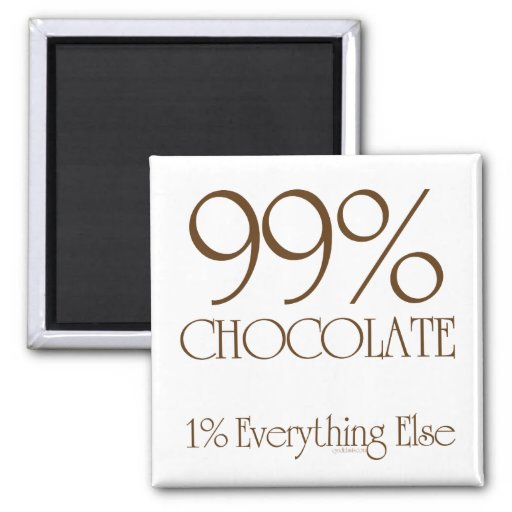99% Chocolate Magnets
