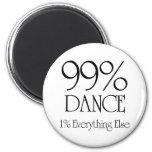 99% Dance 2 Inch Round Magnet