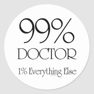 99% Doctor Classic Round Sticker