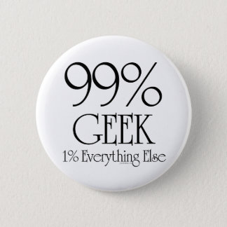 99% Geek Pinback Button