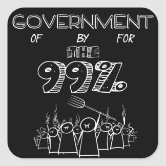 99% government of for and by the people square sticker