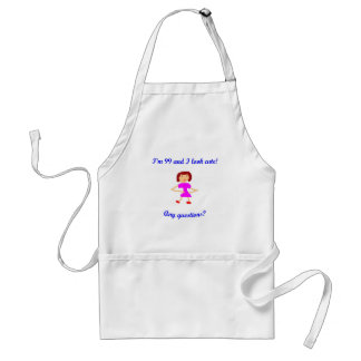 99  I'm 99 and I look cute! Adult Apron