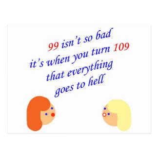 99 isn't so bad postcard