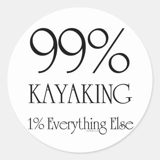 99% Kayaking Classic Round Sticker