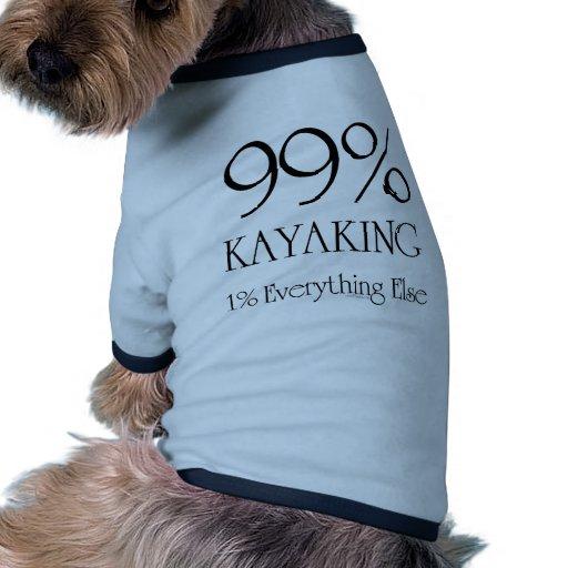 99% Kayaking Dog Tee Shirt