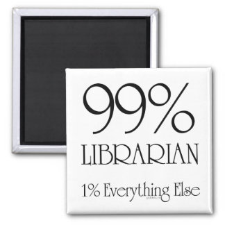 99% Librarian 2 Inch Square Magnet