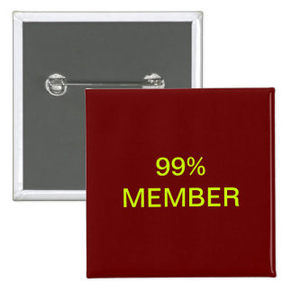 99% Member Pinback Button