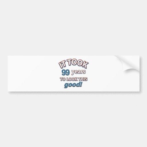 99.os diseños años del cumpleaños etiqueta de parachoque