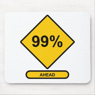 99 Percent Ahead Mouse Pad