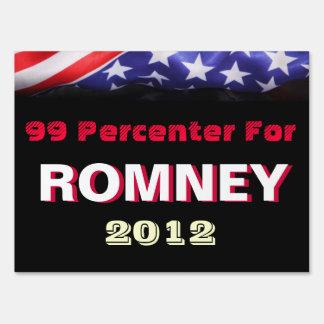 99 Percenter For Romney 2012 Yard Sign