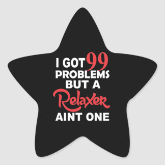 99 Problems But A Perm Aint One Star Sticker