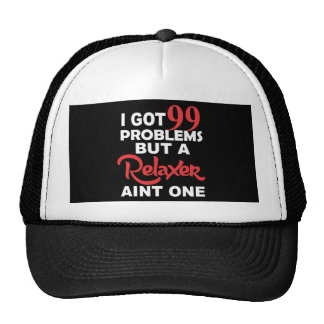 99 Problems But A Perm Aint One Trucker Hat