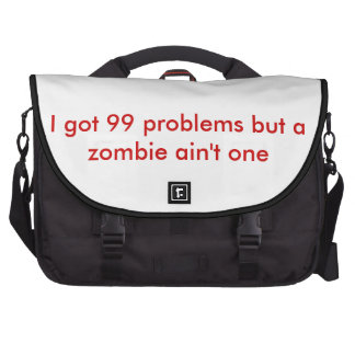 99 problems but a zombie ain t one laptop bag