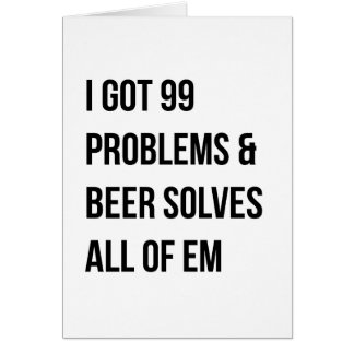 99 problems funny quote card