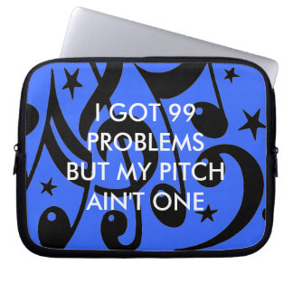 99 Problems Laptop Sleeves