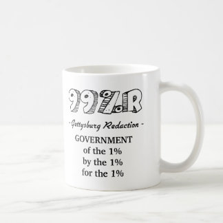 99%r Gettysburg Address government of 1% Coffee Mug