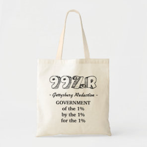 99%r Gettysburg Address government of 1% Tote Bag