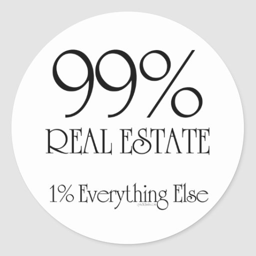 99% Real Estate Stickers