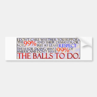 99% Show Some Respect Car Bumper Sticker