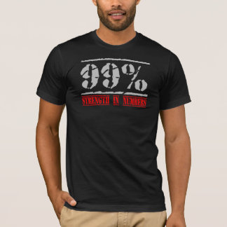 99% - Strength In Numbers T-Shirt