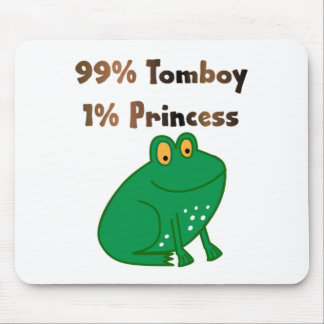 99% Tomboy 1% Princess Mousepads