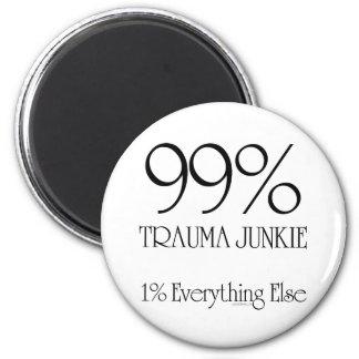 99% Trauma Junkie Magnet