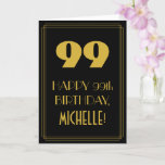 "[ Thumbnail: 99th Birthday ~ Art Deco Inspired Look ""99"" & Name Card ]"
