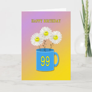 99th Birthday Card With Happy Smiling Flowers