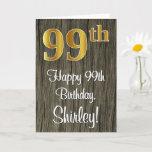 [ Thumbnail: 99th Birthday: Elegant Faux Gold Look #, Faux Wood Card ]