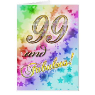 99th birthday for someone Fabulous Greeting Card