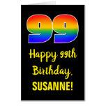 [ Thumbnail: 99th Birthday: Fun, Colorful, Happy, Rainbow # 99 Card ]