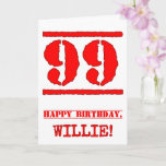 [ Thumbnail: 99th Birthday: Fun, Red Rubber Stamp Inspired Look Card ]